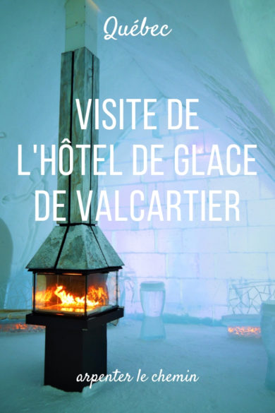 visiter hotel glace valcartier quebec hiver canada road-trip blog voyage arpenter le chemin