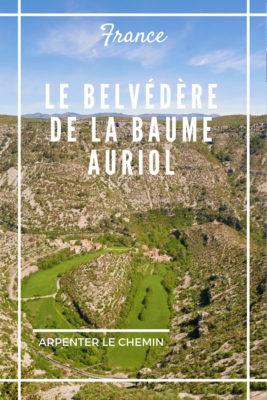 belvédère baume auriol en france aussi lavognes larzac blog voyage occitanie road-trip arpenter le chemin