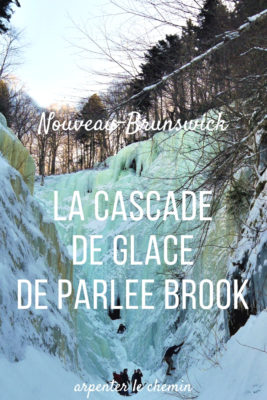 cascade glace escalade hiver parlee brook sussex nouveau-brunswick blog voyage canada road-trip arpenter le chemin