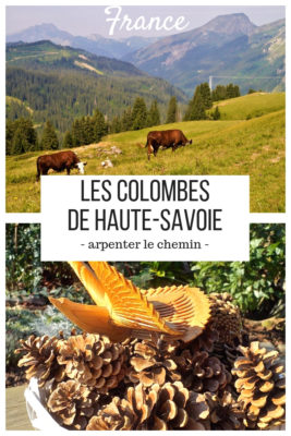 colombes haute-savoie voyage france road-trip alpes traditions arpenter le chemin
