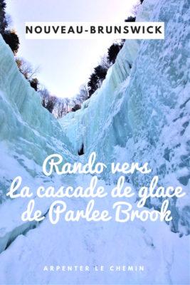 rando escalade hiver cascade glace parlee brook sussex nouveau-brunswick blog voyage solo au feminin canada arpenter le chemin