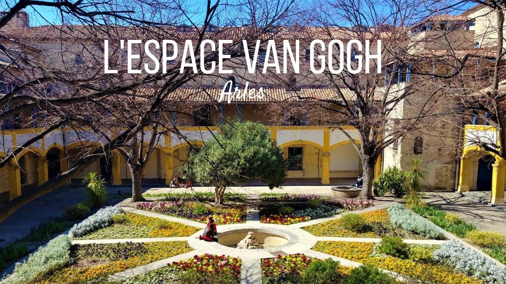 espace van gogh arles escapades provence blog voyage arpenter le chemin