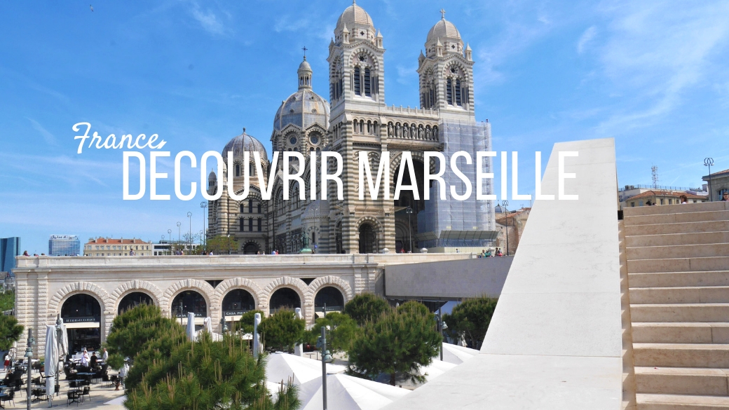 marseille escapade city-trip blog voyage france arpenter le chemin