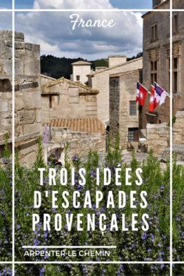 provence escapades saint-remy gordes senanque baux printemps blog voyage france arpenter le chemin