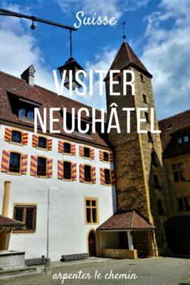 escapade neuchatel blog voyage suisse romande arpenter le chemin