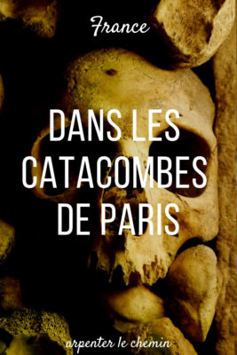 catacombes paris billet coupe-file blog voyage gothique france arpenter le chemin