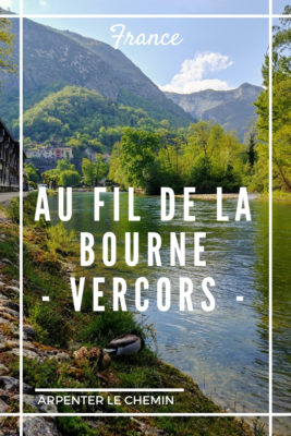 gorges bourne vercors blog voyage france arpenter le chemin