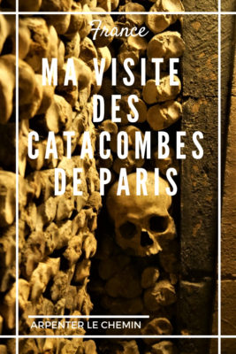 paris catacombes blog voyage france gothique arpenter le chemin