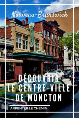 decouvrir centre-ville moncton nb nouveau-brunswick canada