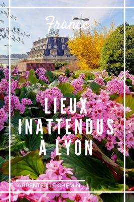 lieux inattendus insolites secrets lyon france