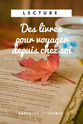 livres romans pour voyager blog canada arpenter le chemin