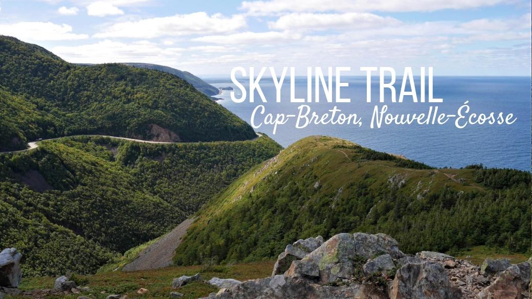 skyline trail parc cap-breton infos pratiques blog voyage canada arpenter le chemin