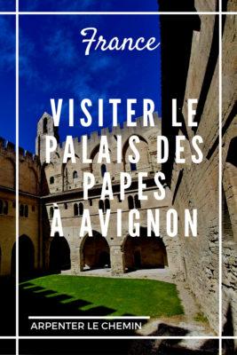 visiter palais papes avignon france