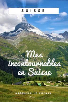 incontournables suisse romande valais vaud neuchatel berne