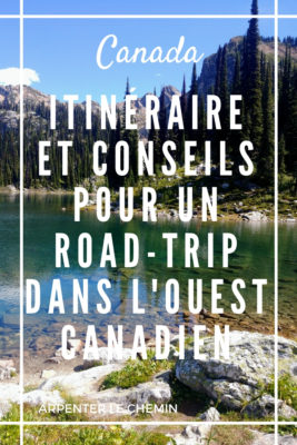itineraire conseils road-trip ouest canadien