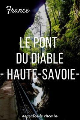 Les gorges du pont du diable haute-savoie franc blog voyage arpenter le chemin