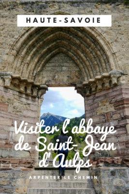 Visiter l'abbaye de Saint-Jean-d'Aulps - Haute-Savoie blog voyage france