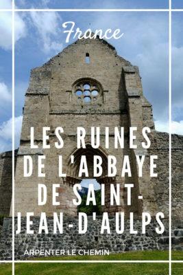 Visiter les ruines de l'abbaye de saint-jean-d'aulps haute-savoie France