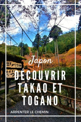 Que voir Takao Togano Kyoto blog voyage arpenter le chemin