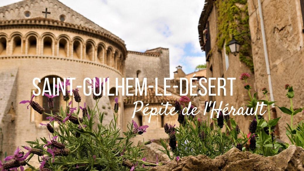 Escapade Saint-Guilhem-le-Desert Voyage France