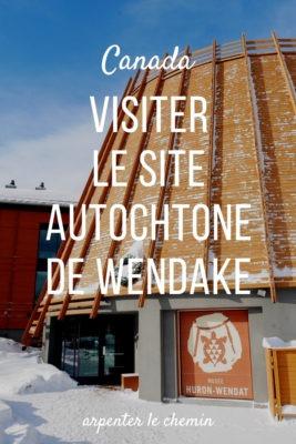 Visiter le site autochtone de Wendake à Québec