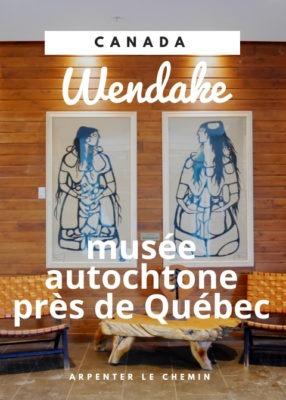Wendake, site autochtone à visiter près de Québec