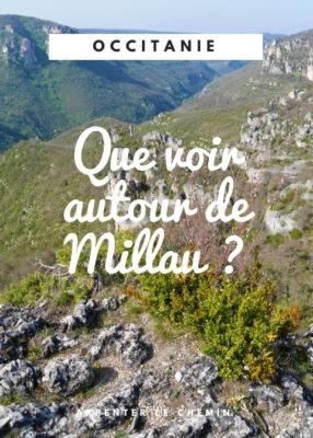 Aveyron, Hérault _ que voir autour de Millau __ Arpenter le chemin, blog de voyage