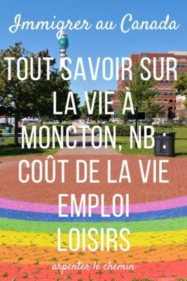 La vie à Moncton en comparaison à d'autres villes canadiennes __ Arpenter le chemin, blog de voyage