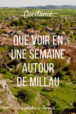 Que voir autour de Millau, Aveyron __ Arpenter le chemin, blog de voyage