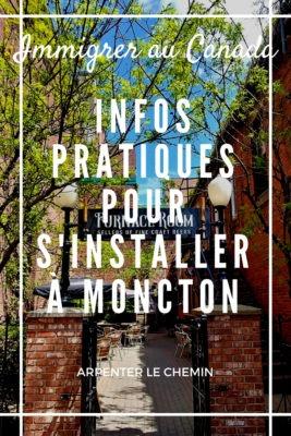 S'installer à Moncton __ Arpenter le chemin, blog de voyage