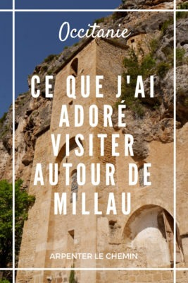 Visites autour de Millau - Aveyron, Hérault __ Arpenter le chemin, blog de voyage
