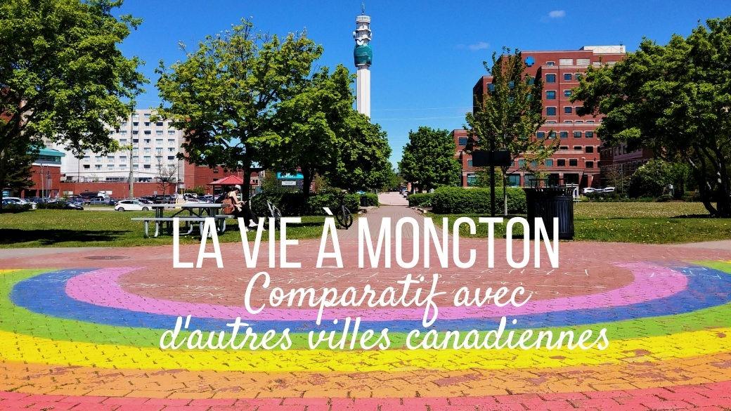 Vivre à Moncton Nouveau-Brunswick Canada