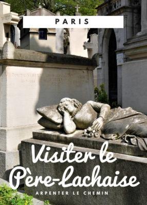 Visiter le cimetière du Père-Lachaise - Paris