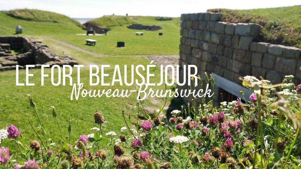 Visiter le Fort Beauséjour - Nouveau-Brunswick