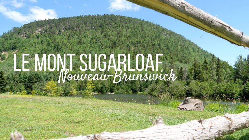 Gravir le mont Sugarloaf - Nouveau-Brunswick