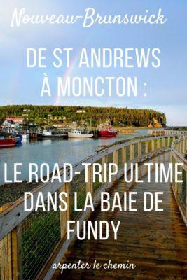 Itinéraire de road-trip au Nouveau-Brunswick, Canada