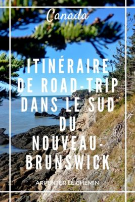 Itinéraire escapade Nouveau-Brunswick
