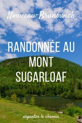 Randonnée au mont Sugarloaf __ Nouveau-Brunswick, Canada