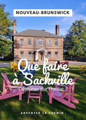 Visiter Sackville, Nouveau-Brunswick, Canada __ Arpenter le chemin, blog de voyage