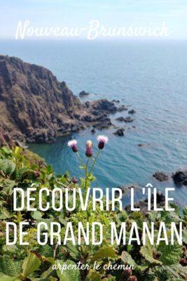 Que faire sur l'île de Grand Manan __ Nouveau-Brunswick, Canada
