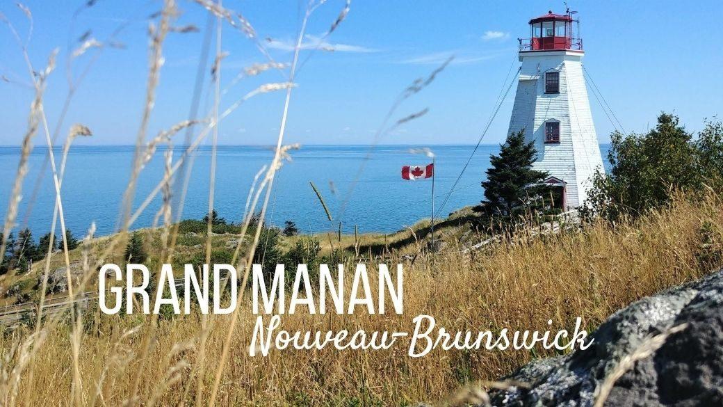 Visiter Grand Manan - Nouveau-Brunswick