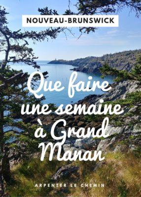 Visiter Grand Manan, Nouveau-Brunswick, Canada __ Arpenter le chemin, blog de voyage