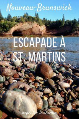 Escapade à St. Martins, Nouveau-Brunswick, Canada