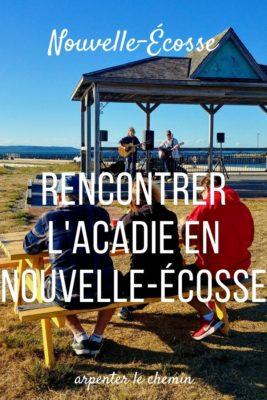 Où rencontrer l'Acadie en Nouvelle-Écosse - Nouveau-Brunswick, Canada