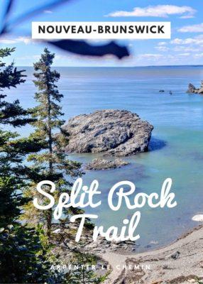 Randonnée sur le Split Rock Trail - Arpenter le chemin, blog de voyage