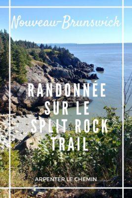 Randonnée sur le Split Rock Trail, Saint-John, Canada - Arpenter le chemin, blog de voyage