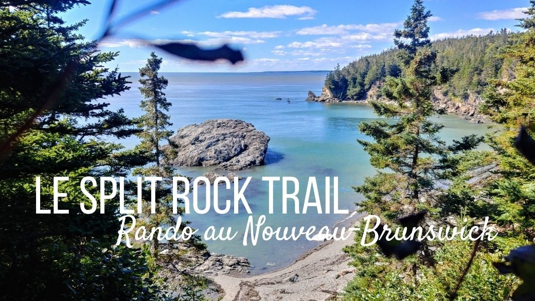 Split Rock Trail - Nouveau-Brunswick