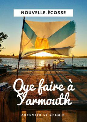 Visiter Yarmouth, Nouvelle-Écosse - Arpenter le chemin, blog de voyage