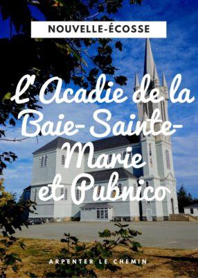 Visiter la Baie-Sainte-Marie et Pubnico, Nouvelle-Écosse - Arpenter le chemin, blog de voyage