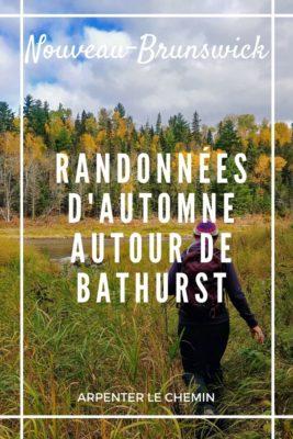 Randonnées en automne autour de Bathurst, Nouveau-Brunswick, Canada - Arpenter le chemin, blog de voyage